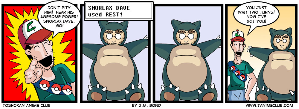 Let's be honest, this is as far as Dave is taking it.  But hey, at least it will be super effective.