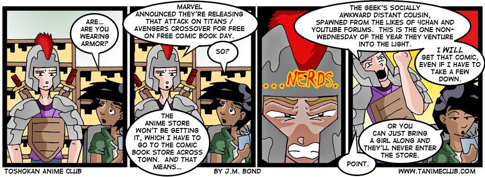 Yeah, yeah, it's a stereotype joke.  I'm a comic geek myself.  (GEEK, not nerd.  I have standards)