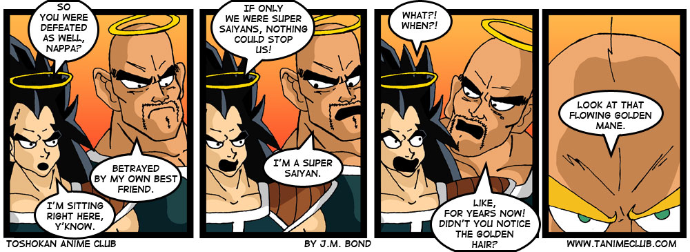 "I cannot see Nappa without hearing the ""Dragon Ball Z Abridged"" voice.  I drew him with that voice in mind, and I read it with that voice in mind.  And now you do too."